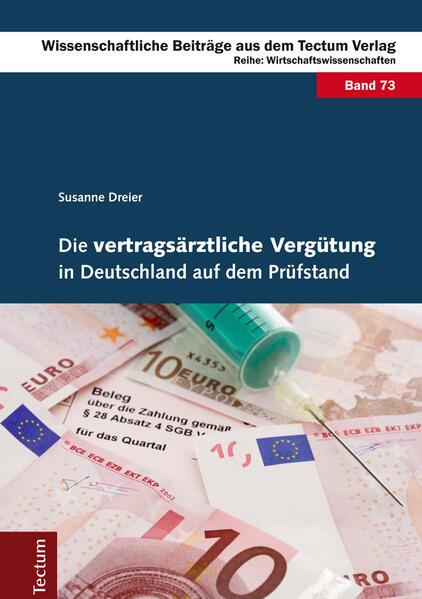 Die vertragsärztliche Vergütung in Deutschland auf dem Prüfstand - Coverbild