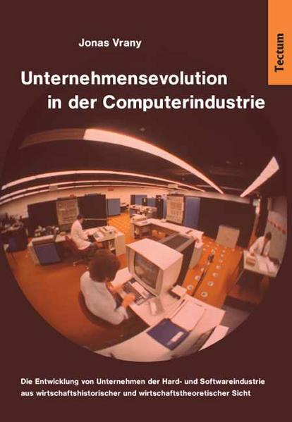 Unternehmensevolution in der Computerindustrie - Coverbild