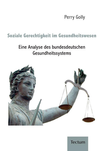 Soziale Gerechtigkeit im Gesundheitswesen - Coverbild