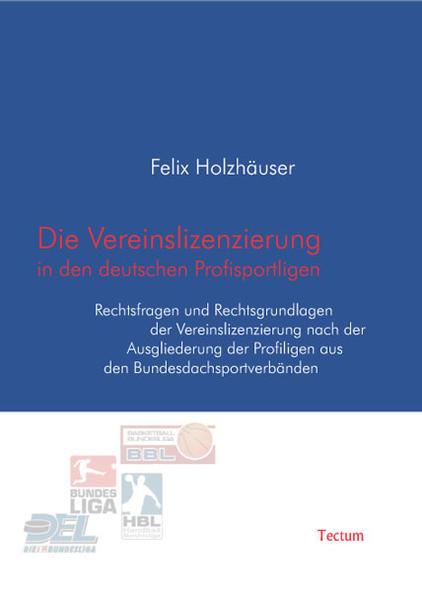 Die Vereinslizenzierung in den deutschen Profisportligen - Coverbild