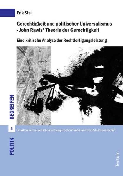 Gerechtigkeit und politischer Universalismus - John Rawls' Theorie der Gerechtigkeit - Coverbild