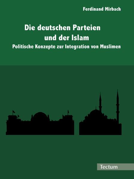 Die deutschen Parteien und der Islam - Coverbild