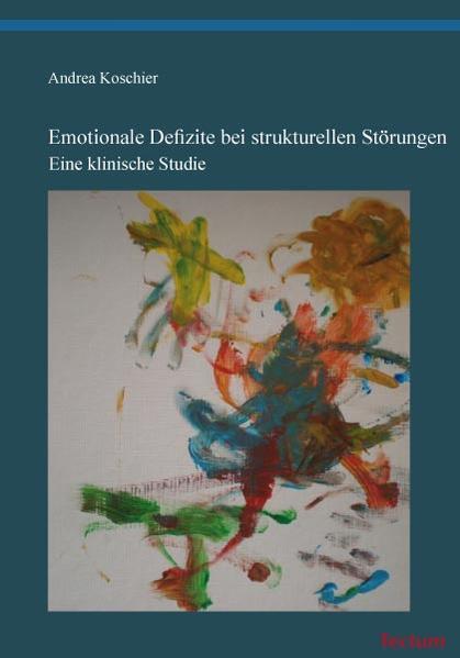 Emotionale Defizite bei strukturellen Störungen - Coverbild