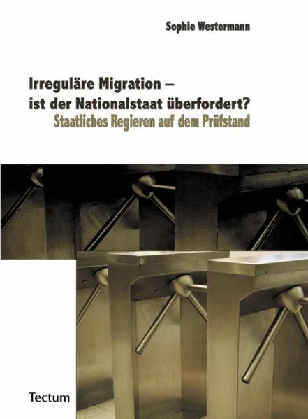 Irreguläre Migration – ist der Nationalstaat überfordert? - Coverbild