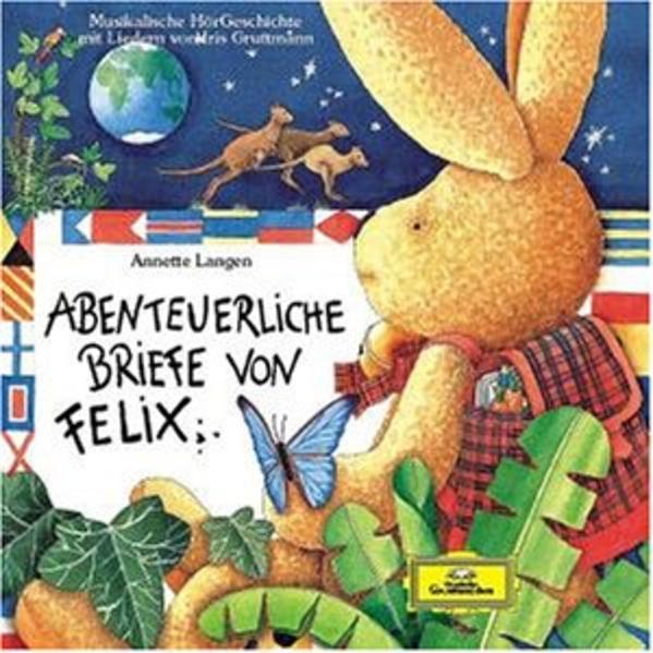 Abenteuerliche Briefe von Felix - Coverbild