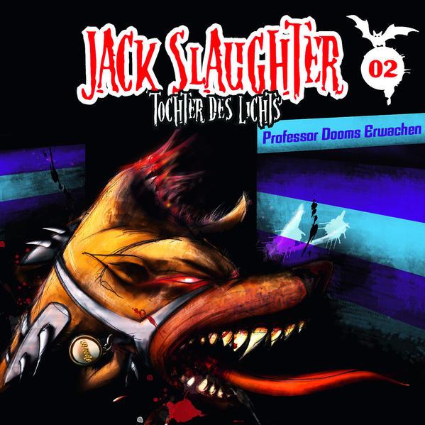 Jack Slaughter - Tochter des Lichts / Professor Dooms Erwachen - Coverbild