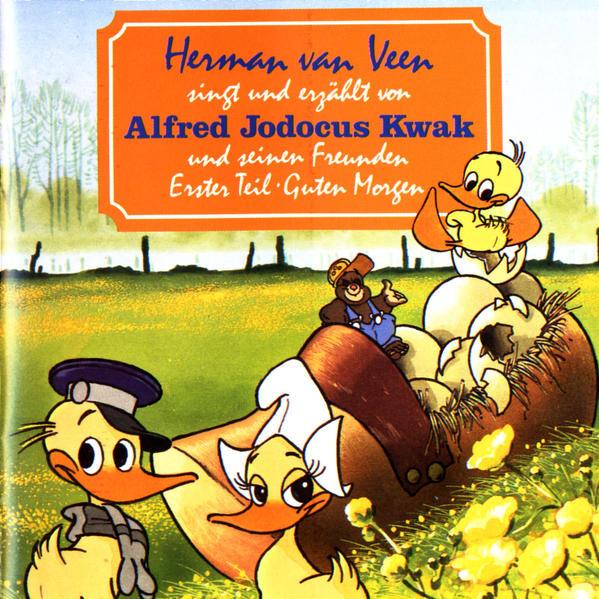 Hermann van Veen singt und erzählt von Alfred Jodocus Kwak und seinen Freunden / Hermann van Veen singt und erzählt von Alfred Jodocus Kwak und seinen Freunden - Coverbild
