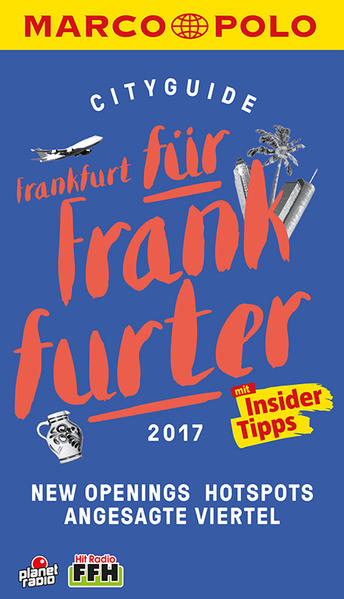 MARCO POLO Cityguide Frankfurt für Frankfurter 2017 - Coverbild
