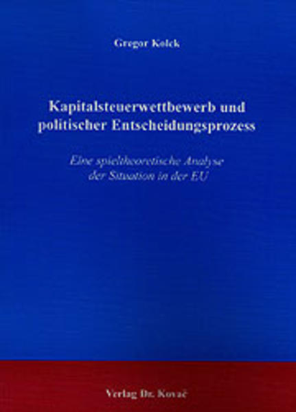Kapitalsteuerwettbewerb und politischer Entscheidungsprozess - Coverbild