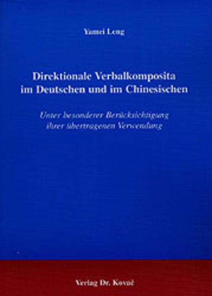 Direktionale Verbalkomposita im Deutschen und im Chinesischen - Coverbild