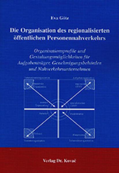 Die Organisation des regionalisierten öffentlichen Personennahverkehrs - Coverbild