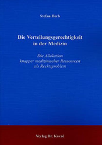 Die Verteilungsgerechtigkeit in der Medizin - Coverbild