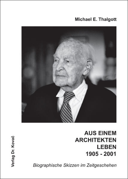 Aus einem Architektenleben 1905-2001 - Coverbild