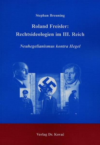 Roland Freisler: Rechtsideologien im III. Reich - Coverbild