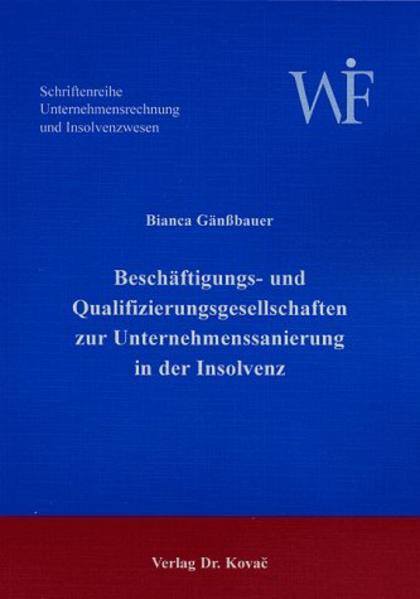 Beschäftigungs- und Qualifizierungsgesellschaften zur Unternehmenssanierung in der Insolvenz - Coverbild