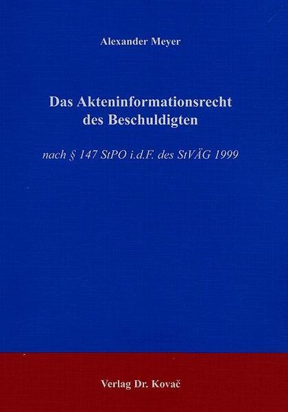 Das Akteninformationsrecht des Beschuldigten - Coverbild