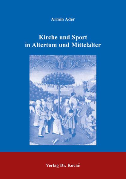 Kirche und Sport in Altertum und Mittelalter PDF Kostenloser Download