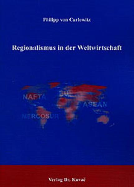 Regionalismus in der Weltwirtschaft - Coverbild