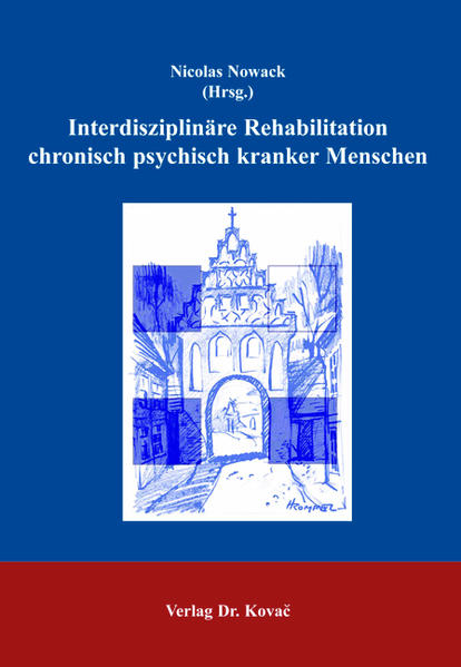 Interdisziplinäre Rehabilitation chronisch psychisch kranker Menschen - Coverbild