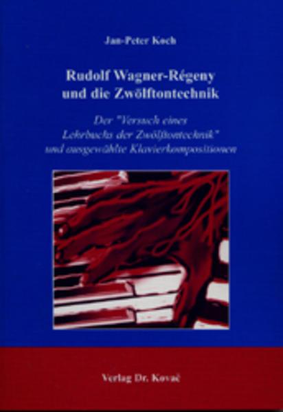 Rudolf Wagner-Régeny und die Zwölftontechnik - Coverbild