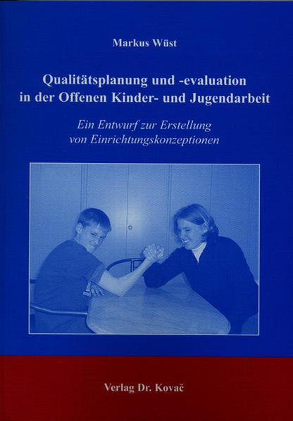 Qualitätsplanung und -evaluation in der Offenen Kinder- und Jugendarbeit - Coverbild