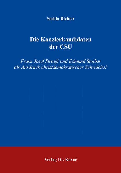 Die Kanzlerkandidaten der CSU - Coverbild