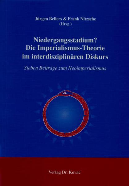 Niedergangsstadium? Die Imperialismus-Theorie im interdisziplinären Diskurs - Coverbild
