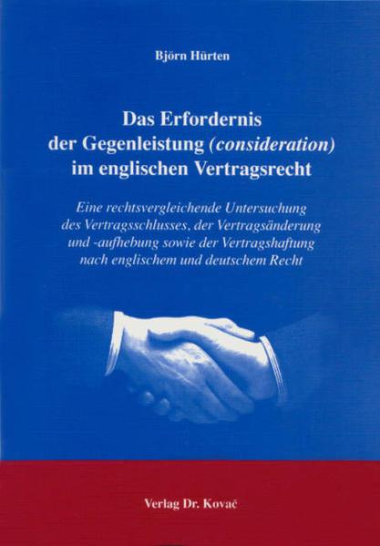 Das Erfordernis der Gegenleistung (consideration) im englischen Vertragsrecht - Coverbild
