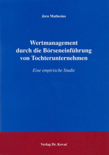 Wertmanagement durch die Börseneinführung von Tochterunternehmen - Coverbild