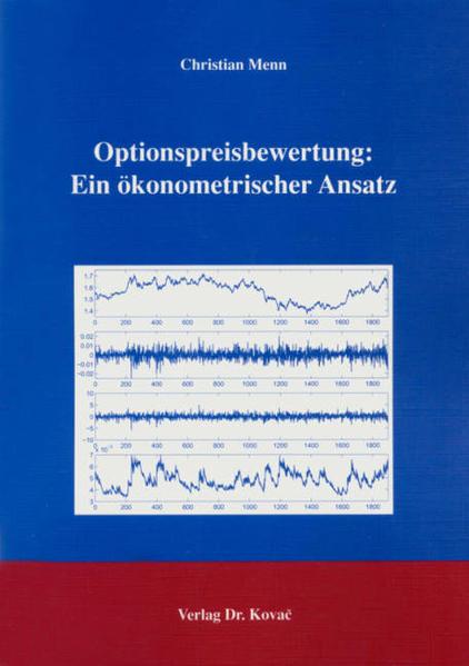 Optionspreisbewertung: Ein ökonometrischer Ansatz - Coverbild
