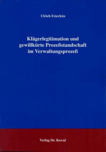 Klägerlegitimation und gewillkürte Prozeßstandschaft im Verwaltungsprozeß - Coverbild