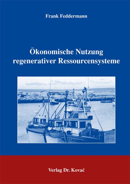 Ökonomische Nutzung regenerativer Ressourcensysteme - Coverbild