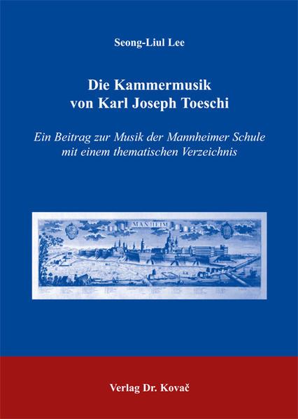 Die Kammermusik von Karl Joseph Toeschi - Coverbild