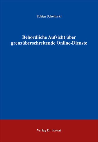 Behördliche Aufsicht über grenzüberschreitende Online-Dienste - Coverbild