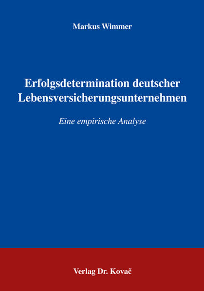 Erfolgsdeterminanten deutscher Lebensversicherungsunternehmen - Coverbild