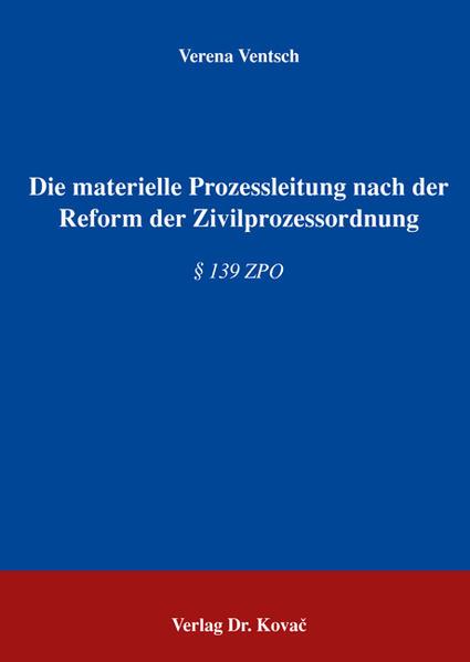 Die materielle Prozessleitung nach der Reform der Zivilprozessordnung - Coverbild