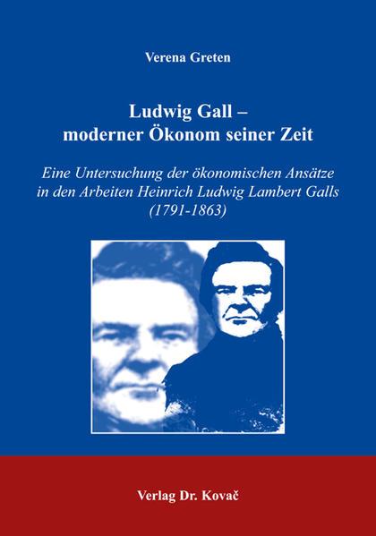 Ludwig Gall - moderner Ökonom seiner Zeit - Coverbild