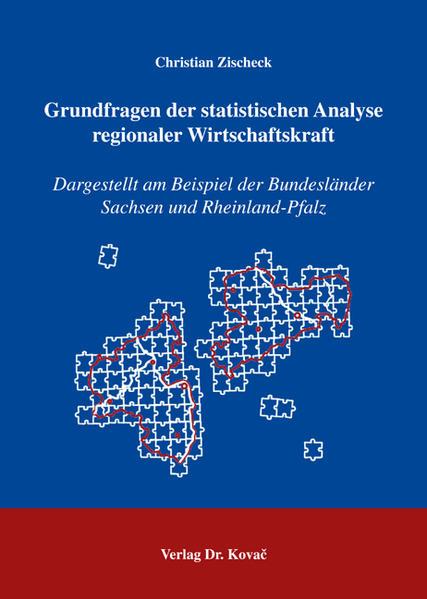 Grundfragen der statistischen Analyse regionaler Wirtschaftskraft - Coverbild