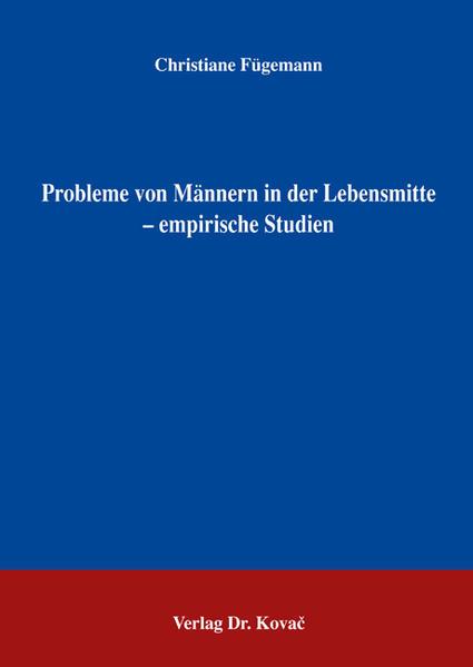 Probleme von Männern in der Lebensmitte - empirische Studien - Coverbild