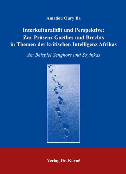 Interkulturalität und Perspektive: Zur Präsenz Goethes und Brechts in Themen der kritischen Intelligenz Afrikas - Coverbild