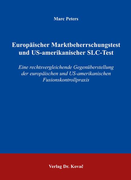 Europäischer Marktbeherrschungstest und US-amerikanischer SLC-Test - Coverbild