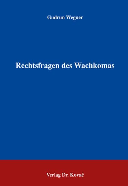 Rechtsfragen des Wachkomas - Coverbild