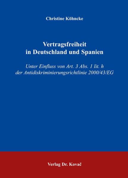 Vertragsfreiheit in Deutschland und Spanien - Coverbild