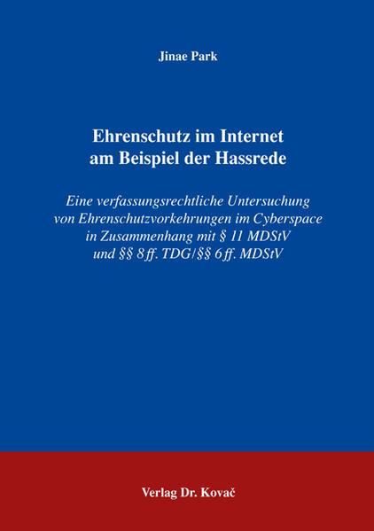 Ehrenschutz im Internet am Beispiel der Hassrede PDF Kostenloser Download