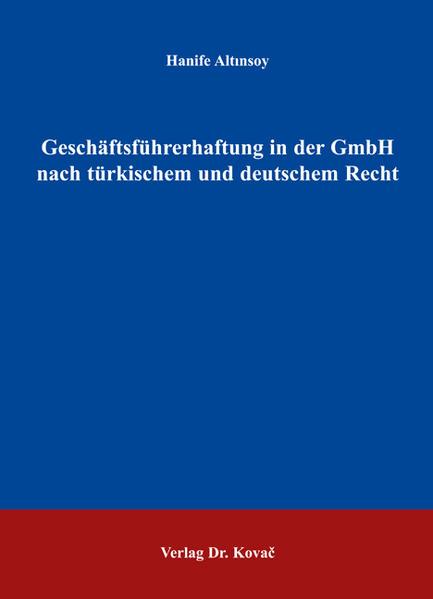 Geschäftsführerhaftung in der GmbH nach türkischem und deutschem Recht - Coverbild