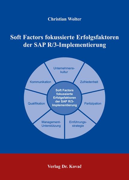 Soft Factors fokussierte Erfolgsfaktoren der SAP R/3-Implementierung - Coverbild
