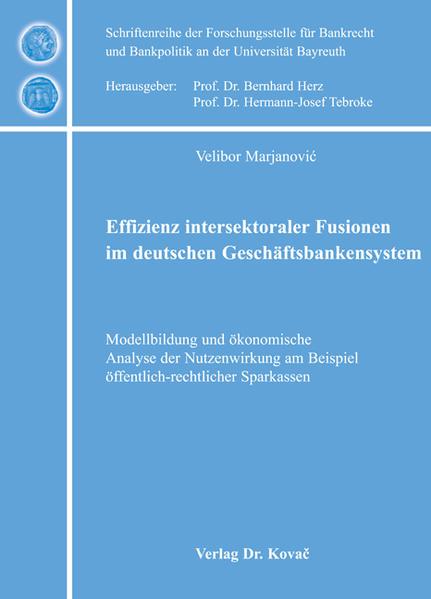 Effizienz intersektoraler Fusionen im deutschen Geschäftsbankensystem - Coverbild