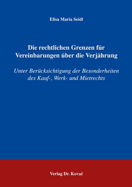Die rechtlichen Grenzen für Vereinbarungen über die Verjährung - Coverbild