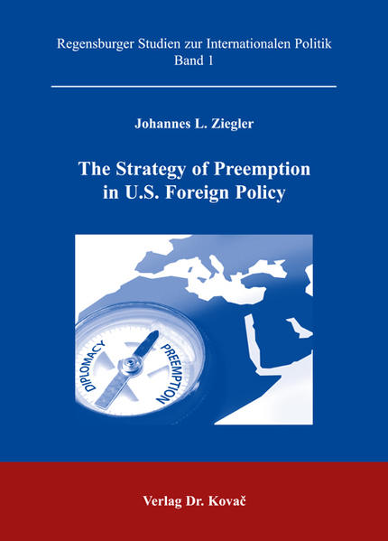 The Strategy of Preemption in U.S. Foreign Policy - Coverbild