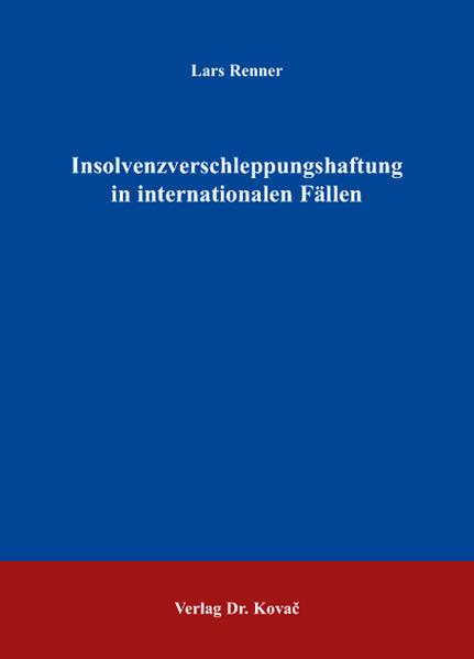 Insolvenzverschleppungshaftung in internationalen Fällen - Coverbild